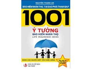 """""""1001 Ý tưởng về Bảo hiểm nhân thọ"""": Lừa đảo hay không ?"""