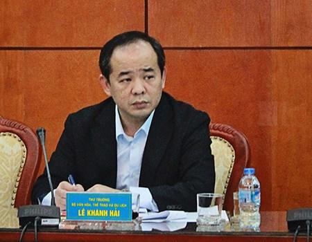 Thứ trưởng Bộ Văn hoá, Thể thao và Du lịch Lê Khánh Hải