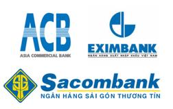 Nếu ACB - Eximbank - Sacombank hợp nhất?