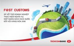 Techcombank kết nối trực tuyến với Tổng Cục Hải Quan