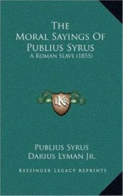 """4. """"Châm ngôn đạo đức của Publius Syrus"""""""