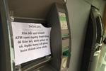 Đến hẹn, ATM lại 'nghỉ lễ' sớm