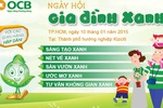 """OCB tổ chức""""Ngày hội gia đình xanh"""""""