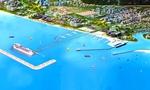 Ai được chỉ định thầu dự án cảng Phú Quốc?