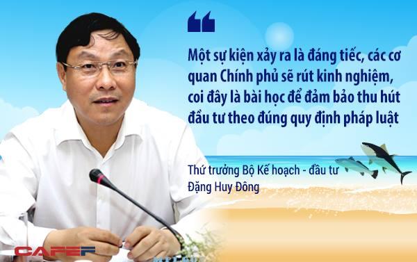 Về vấn đề thu hút đầu tư, Thứ trưởng Đặng Huy Đông cho rằng đây là bài học lớn cần rút kinh nghiệm. Chính phủ Việt Nam không đánh đổi đầu tư nước ngoài bằng mọi giá, không đánh đổi môi trường để thu hút đầu tư nước ngoài.